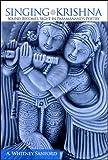Singing Krishna, A. Whitney Sanford, 0791473953