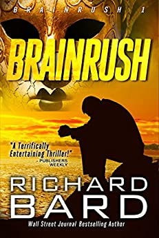Brainrush (Brainrush Series Book 1) by [Bard, Richard]