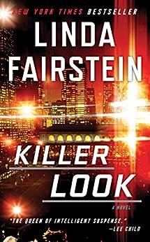 Killer Look (An Alexandra Cooper Novel) by [Fairstein, Linda]