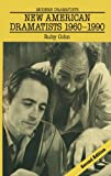 img - for New American Dramatists 1960-1990 (Modern Dramatists) book / textbook / text book
