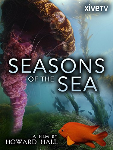 Seasons of the Sea: A Film by Howard Hall