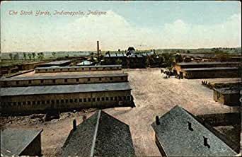 The Stock Yards Indianapolis Indiana Original Vintage