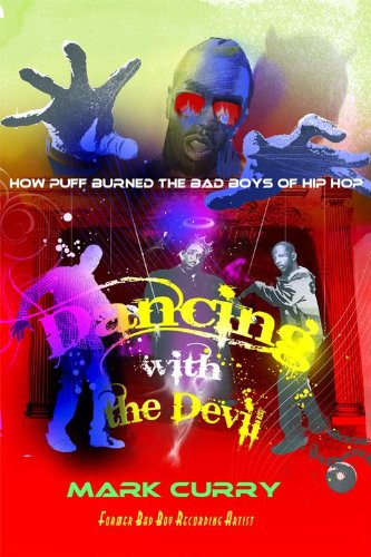 Amazon dancing with the devil how puff burned the bad boys of dancing with the devil how puff burned the bad boys of hip hop fandeluxe Image collections