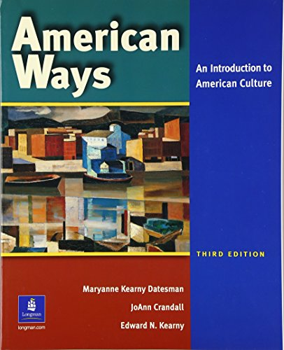 American Ways: An Introduction to American Culture (3rd...