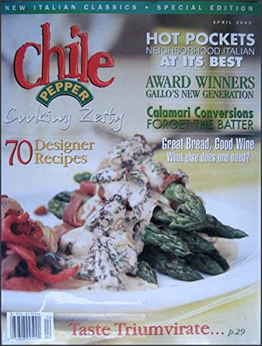 Chile Pepper Magazine April 2003 Special Italian -