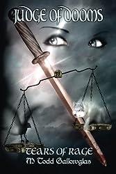 Judge of Dooms (Tears of Rage) (Volume 4)