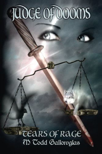 Read Online Judge of Dooms (Tears of Rage) (Volume 4) PDF