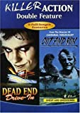 Dead End Drive In/Cut and Run