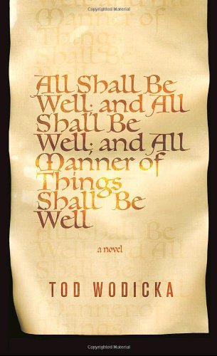 All Shall Be Well, and All Shall Be Well, and All Manner of Things Shall Be Well PDF