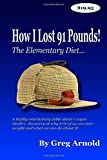The Elementary Diet, Greg Arnold, 1463794452