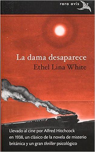 La dama desaparece, Lina Ethel White 51%2B6lRS0TWL._SX311_BO1,204,203,200_