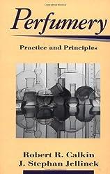 Perfumery: Practice and Principles