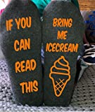 Funny If You Can Read This Bring Me Ice Cream Socks Mom Gift