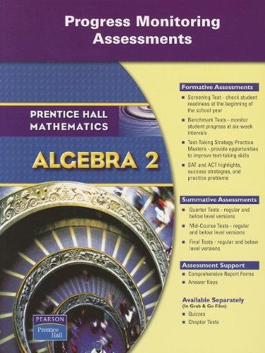 PRENTICE HALL MATH ALGEBRA 2 PMA (PROGRESS MONITORING ASSESSMENT) BLACKLINE MASTERS 2007