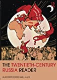 The Twentieth Century Russia Reader (Routledge Readers in History)