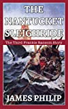 The Nantucket Sleighride (The Frankie Ransom Series Book 3)