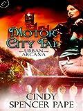 Motor City Fae (Urban Arcana)