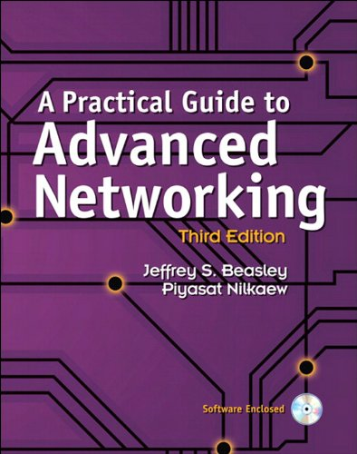 A Practical Guide to Advanced Networking: Practi Guide Advanc Netwo_3