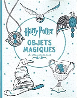 Harry Potter Le Livre De Coloriage N 4 Objets