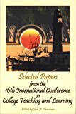 Selected Papers from the 16th International Conference on College Teaching and Learning, Claxton, Julia, 1931997039