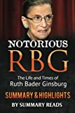 img - for Notorious RBG: The Life and Times of Ruth Bader Ginsburg by Irin Carmon & Shana Knizhnik | Summary & Highlights book / textbook / text book