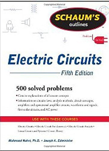 Schaum's Outline of Electric Circuits, Fifth Edition (Schaum's Outline Series) by Mahmood Nahvi (2011-07-11)