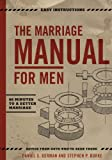 The Marriage Manual for Men, Daniel German and Stephen Burke, 0615815405