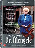 Forgiving Dr. Mengele