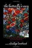 The Butterfly's Way, Edwidge Danticat, 1569472181