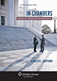 In Chambers: A Guide for Judicial Clerks and Externs (Aspen Coursebook)