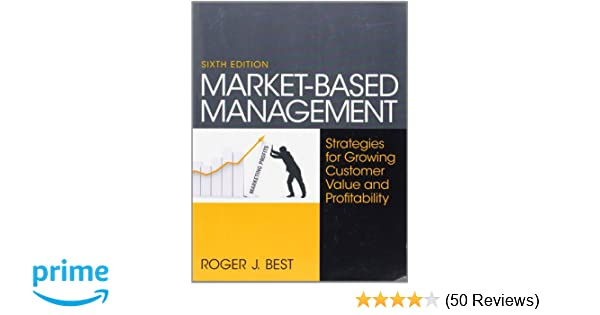 Amazon market based management 6th edition 9780130387752 amazon market based management 6th edition 9780130387752 roger best books fandeluxe Image collections