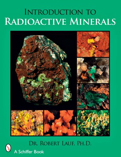 - Introduction to Radioactive Minerals