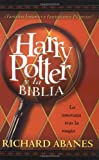 Harry Potter y la Biblia, Richard Abanes, 0829737960