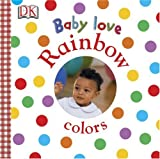 Rainbow Colors, DK Publishing, 0756602122