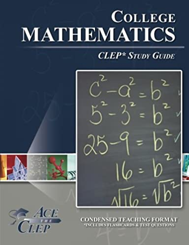 college mathematics clep study guide ace the clep 9781614331650 rh amazon com clep study guides pdf clep study guides biology