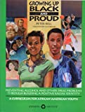 Growing up Black and Proud, Peter Bell and Jim Bitney, 1562460633
