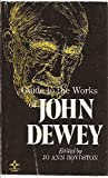 Guide to the Works of John Dewey 9780809305612