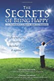 The Secrets of Being Happy, Richard Bandler and Garner Thomson, 0982780400