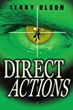 Direct Actions, Terry Olson, 1420874756