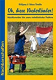 Oh, diese Niederländer! (Nachbarschaften)