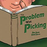 The Problem with Picking, Chris Jensen, 1495950611