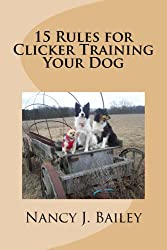 15 Rules for Clicker Training Your Dog