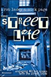 img - for Street Life: Engaging 40 Big Issues with the Street Bible by Rob Lacey (2004-03-12) book / textbook / text book