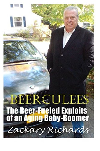 BEERCULEES: The Beer-Fueled Exploits of an Aging Baby-Boomer ebook