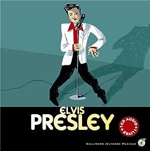 vignette de 'Elvis Presley (Stéphane Ollivier)'