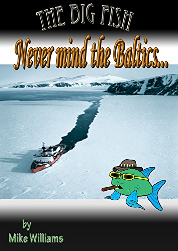 The Big Fish... Never Mind the Baltics (The Big Fish Tails Book 5)
