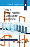 Theory of Transport Properties of Semiconductor Nanostructures (Electronic Materials Series), , 0412731002