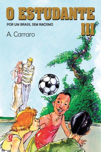 O Estudante. Por Um Brasil sem Racismo - Volume 3