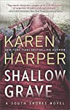 Shallow Grave (South Shores) by  Karen Harper in stock, buy online here