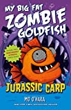 img - for Jurassic Carp: My Big Fat Zombie Goldfish book / textbook / text book